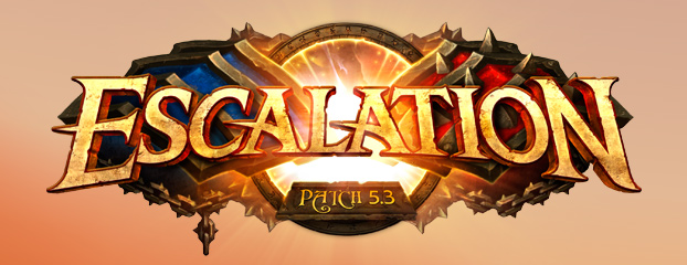 Patchnotes für Patch 5.3: Eskalation