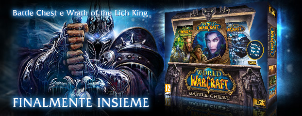 Battle Chest e Wrath of the Lich King — finalmente insieme!